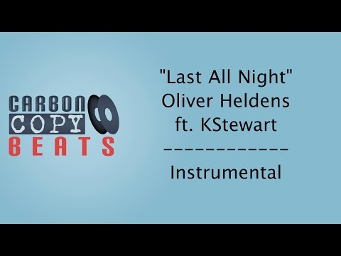 Last All Night (Koala) - Instrumental / Karaoke (In The Style Of Oliver Heldens ft. KStewart)
