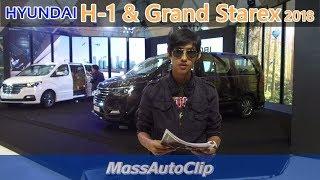 พาชม Hyundai H-1&Grand Starex 2018 ในงานเปิดตัว [ Clip Full HD]