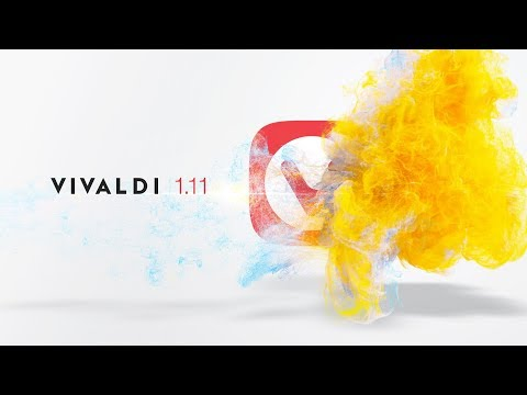 Vivaldi 1.11 – An Internet for Everyone
