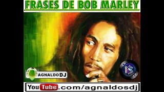 FRASES DE BOB MARLEY.wmv