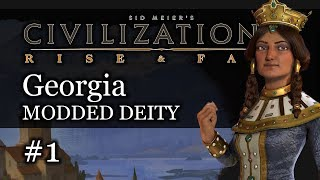 #1 Georgia Modded Deity - Civ 6 Rise & Fall Gameplay, Let's Play Georgia!