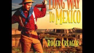 Watch Roger Creager Long Way To Mexico video