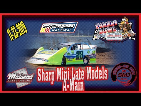 Sharp Mini Late Models A-Main - Turkey Bowl Xlll Springfield Raceway 11-24-2019