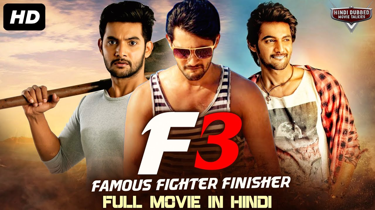 F3 (Famous, Fighter & Finisher) South Indian Movies Dubbed In Hindi Full Movie   Hindi Dubbed Mo
