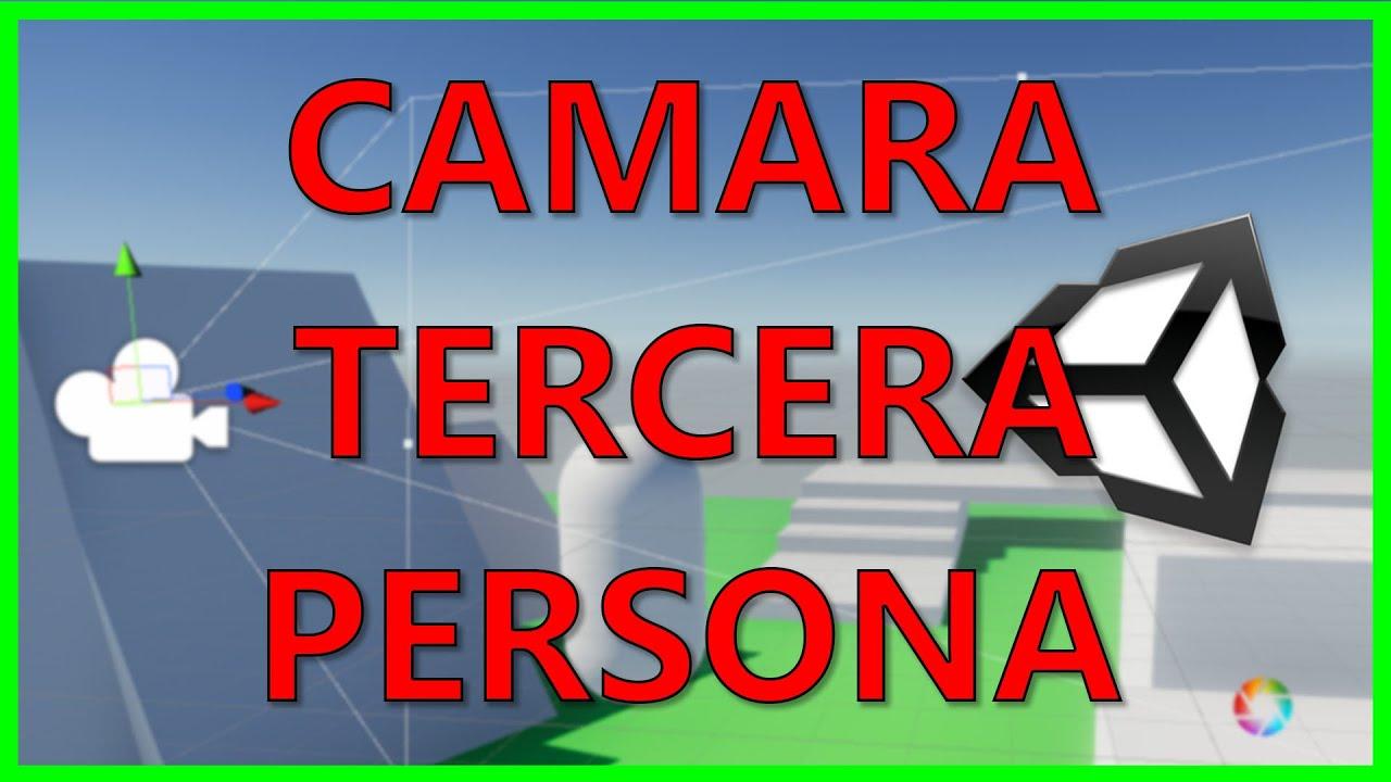 Camara Tercera Persona Unity - C# y Cinemachine