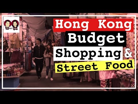 8 BEST BUDGET SHOPPING AREAS IN HONG KONG | Mong Kok Shopping and Street Food | Froi and Geri