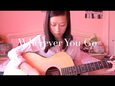 Wherever You Go - An Original Song