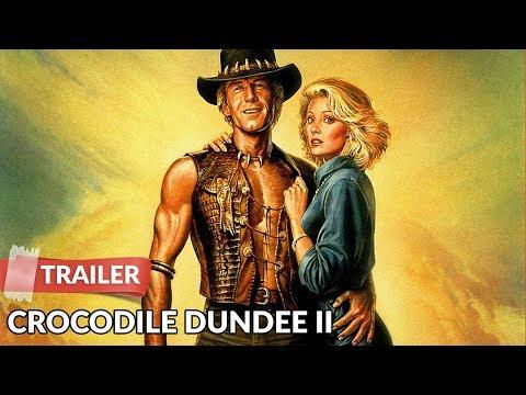 Crocodile Dundee II 1988   Paul Hogan