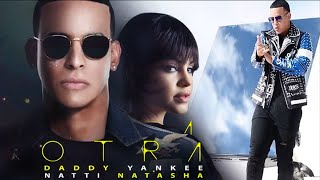 Daddy Yankee y Natti Natasha - Otra Cosa [Official Video]