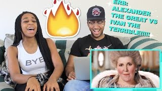 "Couple Reacts : ERB ""Alexander the Great vs Ivan the Terrible"" Reaction!!!"