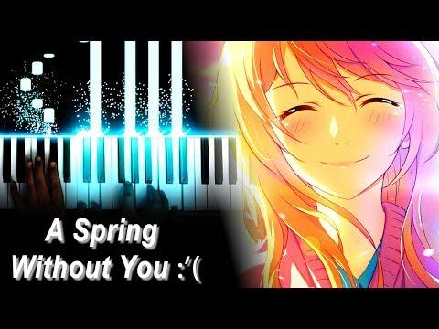 Your Lie In April: A Piano Tribute | 四月は君の嘘 OST - My Truth ~Rondo Capriccioso~