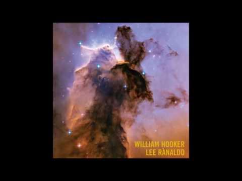 William Hooker / Lee Ranaldo - Celestial 1/2&2