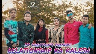   Relationship ka Kalesh   Valentine special   77 creations 