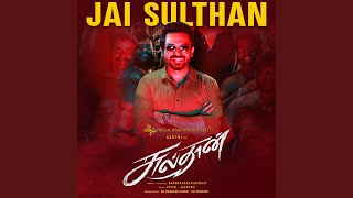 """Jai Sulthan (From """"Sulthan"""")"""