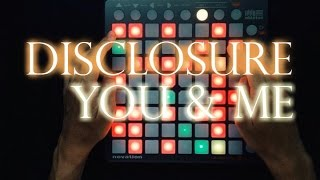 Disclosure - You and Me [Flume Remix] (Launchpad Cover)