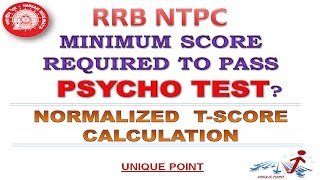 rrb ntpc psycho test qualifying criteria   psycho test normalized t score  psycho test cut off