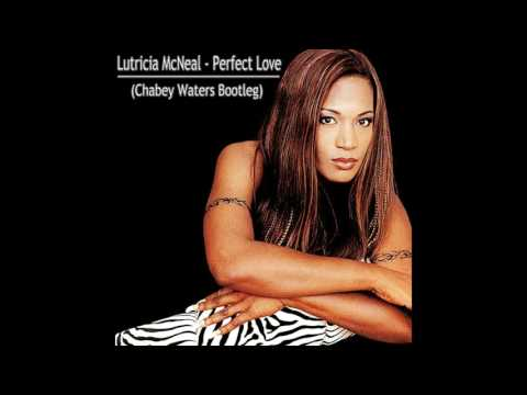 Lutricia McNeal - Perfect Love (Chabey Waters Bootleg)