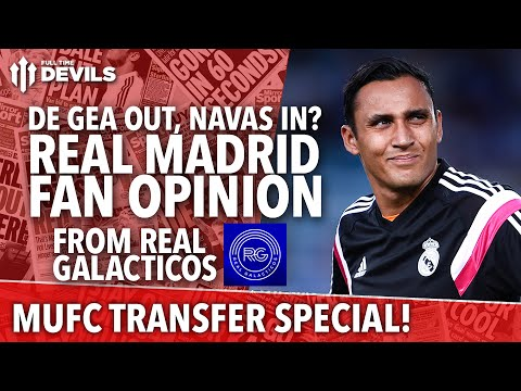 Deadline De Gea AND Navas Move? - Transfer Daily Special - Manchester United - 동영상