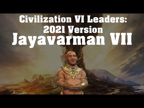 Civilization VI Leader Spotlight - Jayavarman VII (Updated 2021) |
