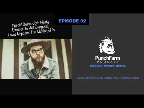 PunchFarm Podcast #32 - Interview with Josh Hasty
