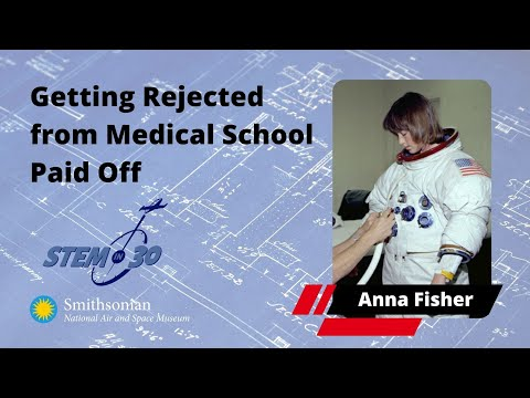 Astronaut Anna Fisher Explains Why Getting Rejected From Medical School Paid Off - My Path