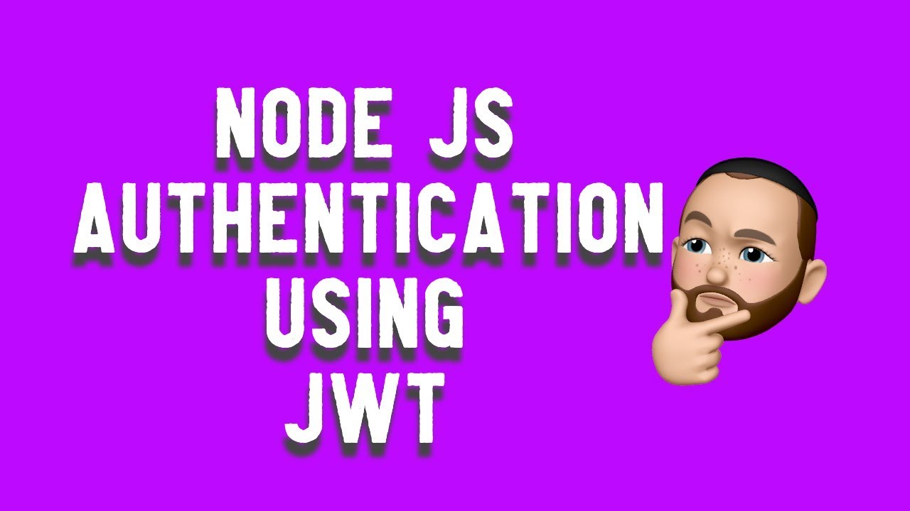 Node Api Authentication Using JWT (Json Web Tokens)