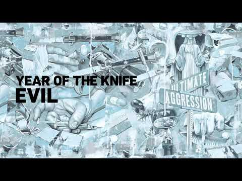 "Year of The Knife ""Evil"" Mp3"