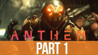 ANTHEM Early Gameplay Walkthrough Part 1 - THE GOOD & THE BAD (First Impressions)