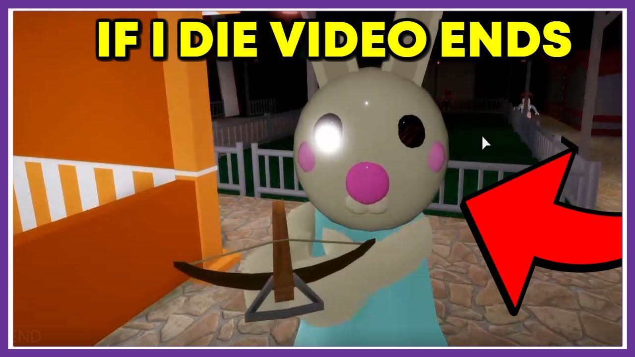 ROBLOX PIGGY IF I DIE THE VIDEO ENDS - [RAGE QUIT]