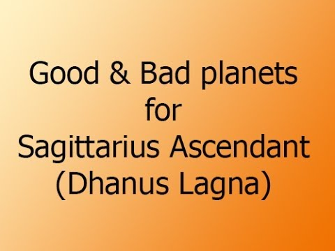 Good and Bad planets for Sagittarius Ascendant - Dhanus Lagna