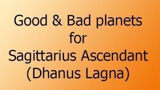 Good and Bad planets for Sagittarius Ascendant - Dhanus Lagna