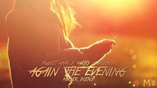 Planet ANM x Kartky x Bonson - Again The Evening (Mikser Blend)