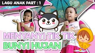 tik tik bunyi hujan | lagu anak indonesia terpopuler part 1