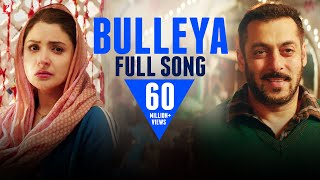 Bulleya  Full Song  Sultan  Salman Khan  Anushka Sharma  Papon
