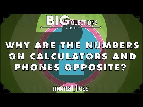Why are the numbers on calculators and phones opposite?  - Big Questions - (Ep. 31)