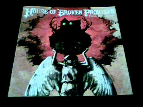 House of Broken Promises - Highway Grit .