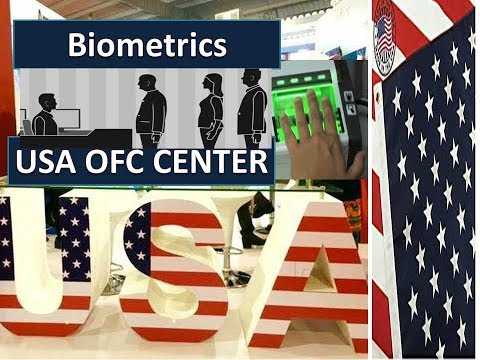 US Visa OFC Center | US Bio Metric | US Digital Photograph | What To Do In OFC Center-Visa Approvals