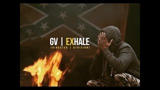 GV - EXHALE (OFFICIAL MUSIC VIDEO)