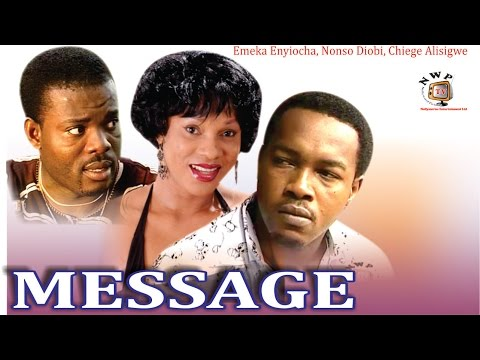 Message   - Nigerian Nollywood  Movie