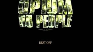 (TEK) Opium du Peuple - les histoire d'A
