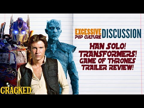 Han Solo Film Gets Bad, Transformers 5 Is Bad, Game of Thrones Trailer is Great! - This Week in EPCD