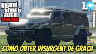 GTA V Online: COMO OBTER INSURGENT DE GRAÇA (SEM MOD)
