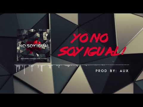No Soy Igual - [Trap Cristiano 2017] Gods Little Radio, RayManuel, Diego Savedra