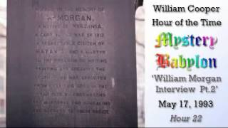 Mystery Babylon  Hour 22 William Morgan Interview Pt # 2 Thumbnail