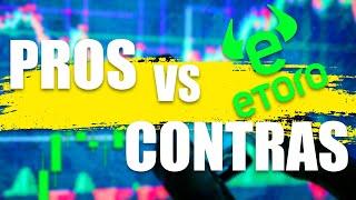 eToro: Pros y Contras - Lo que debes saber antes de invertir