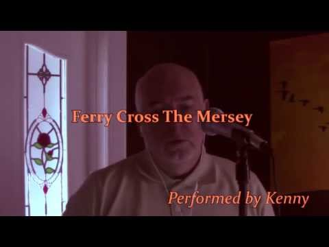 Ferry Cross The Mersey - Cover