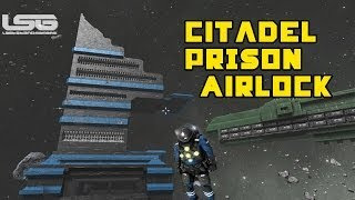 Space Engineers - Citadel Prison Airlock Under Construction Part 5