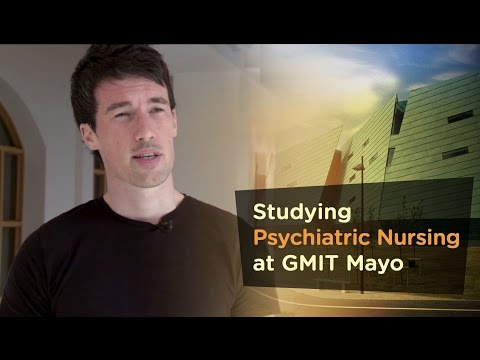 Psychiatric Nursing GA882 - Galway Mayo Institute of Technology - GMIT