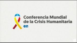 Representantes de 60 países asisten a la Conferencia Mundial por la ayuda humanitaria para Venezuela