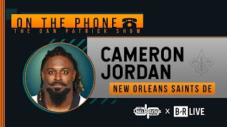 Saints DE Cameron Jordan Talks Brees Return, Replay, Zion & More with Dan Patrick | Full Interview